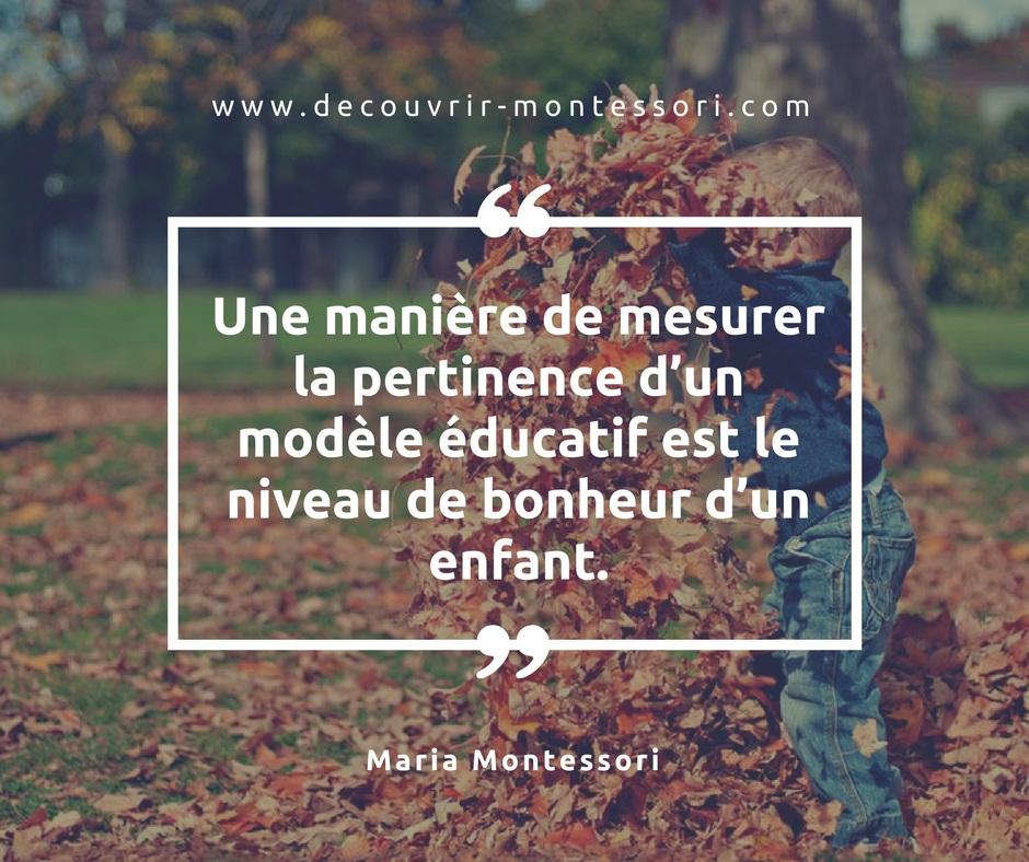 Citation de Maria Montessori qui est à l'origine de la pédagogie du même nom.