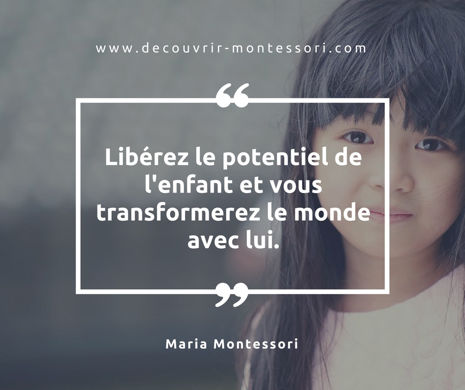 Citation sur le potentiel de l'enfant par le medecin Maria Montessori