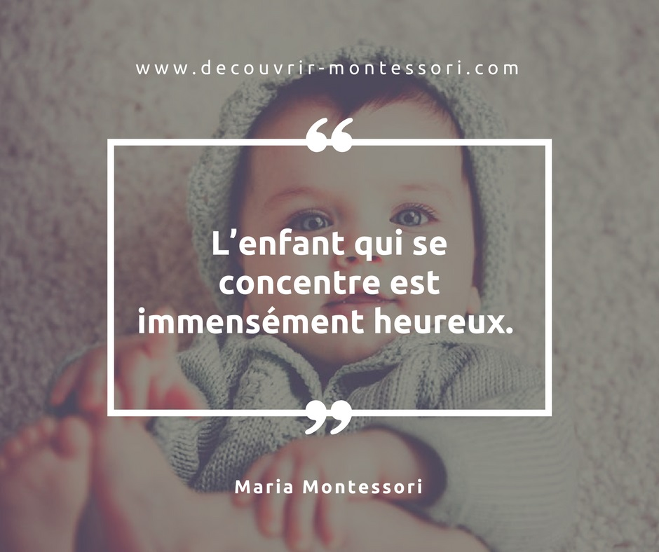 Citation sur la concentration de l'enfant par Maria Montessori