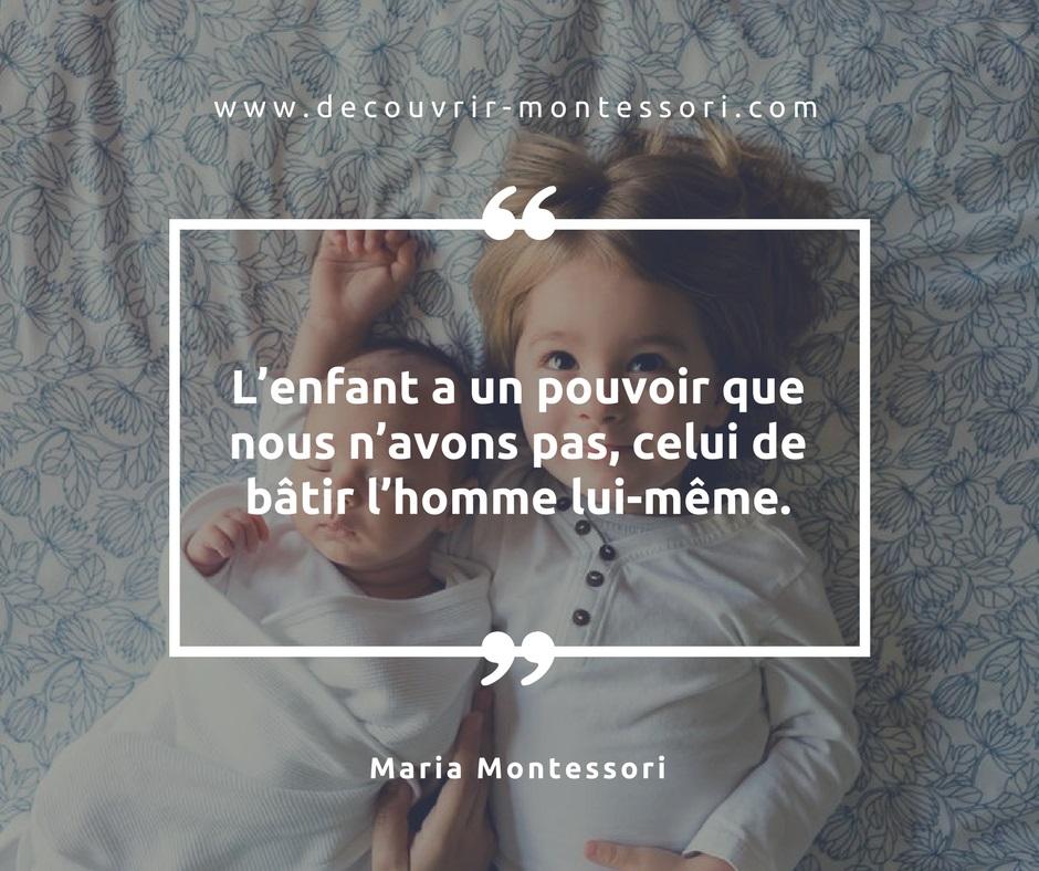 Citation sur le pouvoir de l'enfant selon Maria Montessori