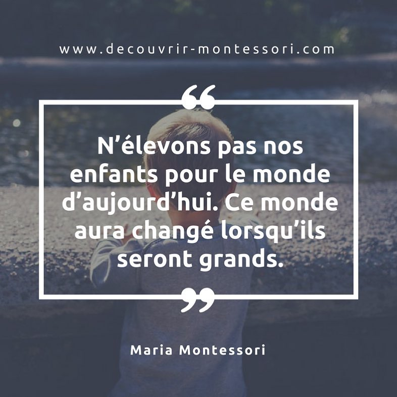 les plus belles citations maria montessori enfance education. Black Bedroom Furniture Sets. Home Design Ideas