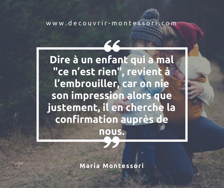 Citation de Maria Montessori sur les sentiments, le ressenti
